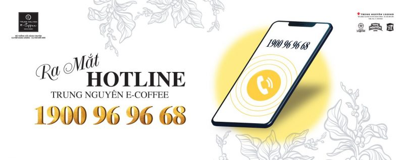 GỌI NGAY HOTLINE 1900 96 96 68 ĐỂ ĐƯỢC TƯ VẤN NHANH NHẤT TỪ TRUNG NGUYÊN E-COFFEE