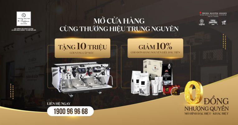 Trung Nguyên E-Coffee Nhượng Quyền Tháng 3. 2021