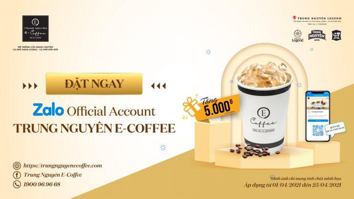 Trung Nguyên E-Coffee Zalo Giai Đoạn 2